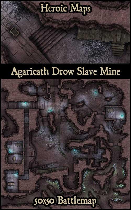 Heroic Maps - Giant Maps: Agaricath Drow Slave Mine - Heroic