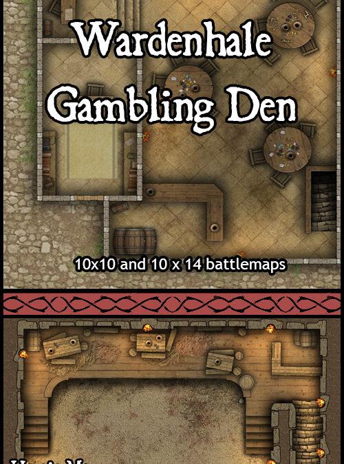 Wardenhale Gambling Den
