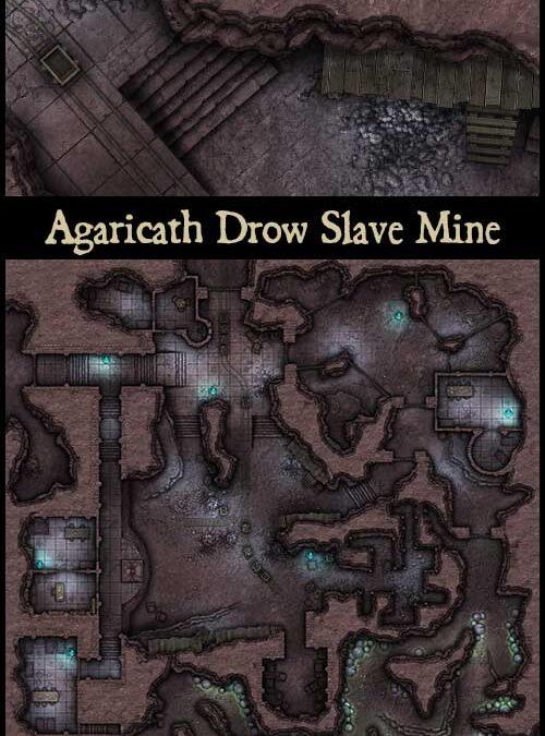 Agaricath Drow Slave Mine