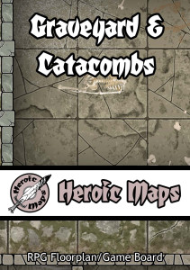 Graveyard and Catacombs!